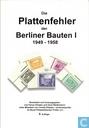 Die Plattenfehler der Berliner Bauten I 1949-1958