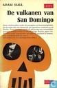 De vulkanen van San Domingo