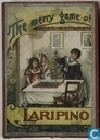 The Merry Game of Laripino