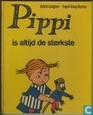 Pippi is altijd de sterkste
