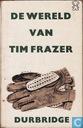 De wereld van Tim Frazer