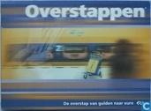 Overstappen - de overstap van gulden naar euro