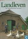 Landleven, het boerenbestaan van  toen