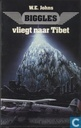 Biggles vliegt naar Tibet