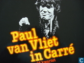 Paul van Vliet in Carré