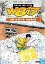 Strips - W817 - Wacht eens even - De witte woede