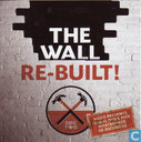 the Wall re-built