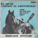 Wat doet een cowboy in Amsterdam