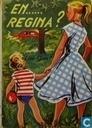 En... Regina?