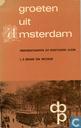 Groeten uit Amsterdam, prentbriefkaarten uit grootvaders album