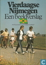 Vierdaagse Nijmegen: een beeldverslag