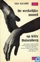 De werkelijke moord op Kitty Duisenberg
