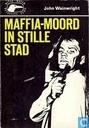 Maffia-moord in stille stad