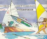 Handboek voor de enthousiaste watersporter