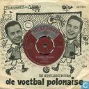 De voetbal polonaise (Eerste helft)