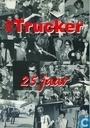 de Trucker 25 jaar
