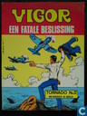 Comic Books - Vigor - Een fatale beslissing
