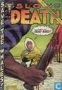 Slow Death 8