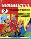 Comics - Spaghetti [Attanasio] - Spaghetti op tournee + Dubbelleven van Prosjoetto