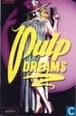 Pulp dreams