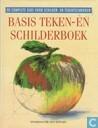 De Complete Gids Voor Schilder- en Tekentechnieken. Basis Teken- en Schilderboek.