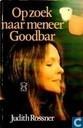 Op zoek naar meneer Goodbar