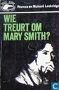 Wie treurt om Mary Smith?