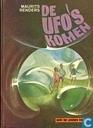 De Ufo's komen