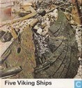 Five Viking Ships from Roskjilde Fjord