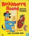 Huckleberry Hound and his friends