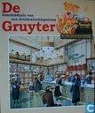 De Gruyter, geschiedenis van een kruideniersimperium