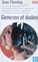 Genezen of doden