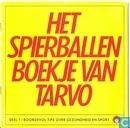 Het spierballen boekje van Tarvo 1