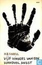 Vijf vingers van een handvol angst