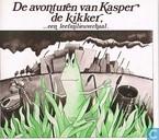 De avonturen van Kasper de kikker,... een leefmilieuverhaal.
