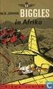 Biggles in Afrika