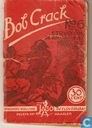 Strips - Bob Crack - Strijd om de Goudrivier!