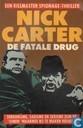 De fatale drug