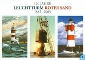 120 jahre Leuchturm Roter Sand 1885 - 2005