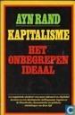 Kapitalisme, het onbegrepen ideaal