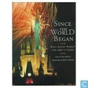 Since the World Began Walt Disney World the first 25 years