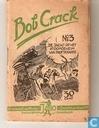 Bandes dessinées - Bob Crack - De jacht op het atoomgeheim van prof. Seahorse