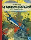 Le secret de l'espadon - SX1 Contre-attaque