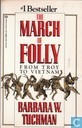 The march of folly from Troy to Vietnam