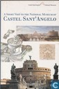 A short visit to the National Museum of Castel Sant' Angelo