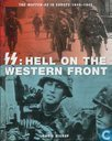 SS: Hell on the Western Front + The Waffen SS in Europa 1940-1945
