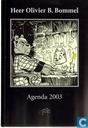 Heer Olivier B. Bommel Agenda 2003