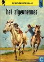 Bandes dessinées - Patrouille des Castors, La - Het zigeunermes