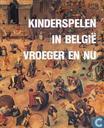 Kinderspelen in België vroeger en nu