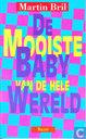 De Mooiste Baby van de hele Wereld